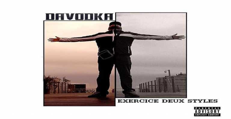 Davodka – Exercice Deux Styles