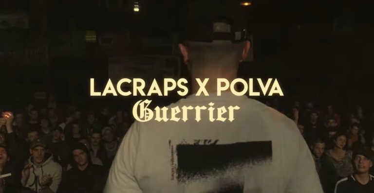 Lacraps feat Polva – Guerrier