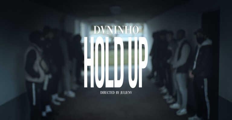 Dvninho – Hold up
